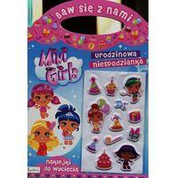 Książki dla dzieci, Baw się z nami Mini Girls Urodzinowa niespodzianka - Praca zbiorowa (opr. miękka)