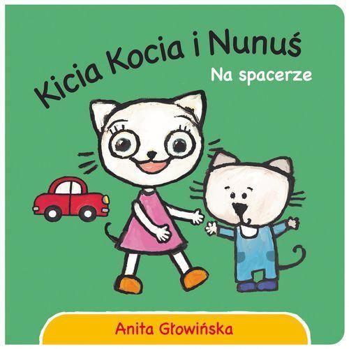 Książki dla dzieci, Kicia Kocia i Nunuś. Na spacerze (opr. kartonowa)