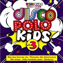Disco Polo Kids Vol. 3