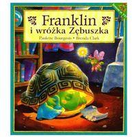 Książki dla dzieci, FRANKLIN I WRÓŻKA ZĘBUSZKA (opr. miękka)