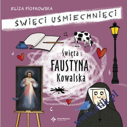 Książki dla dzieci, Święta Faustyna Kowalska (opr. twarda)