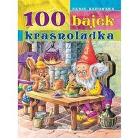 Książki dla dzieci, 100 Bajek Krasnoludka [Badowska Basia] (opr. broszurowa)