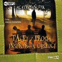 E-booki, Facet z prostą instrukcją obsługi - Agata Mańczyk (MP3)