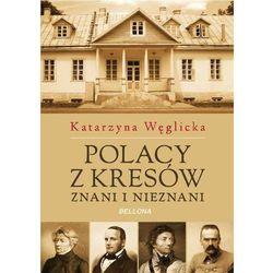 Polacy z Kresów Znani i nieznani (opr. miękka)