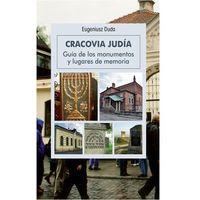 Przewodniki turystyczne, Żydowski Kraków. Przewodnik po zabytkach i miejscach pamięci (opr. miękka)