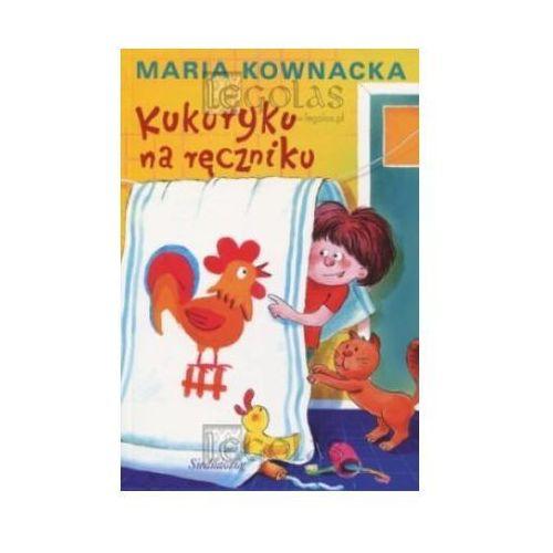 Lektury szkolne, Kukuryku na ręczniku (opr. miękka)