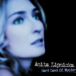 Anita Lipnicka - Hard Land Of Wonder (Digipack)