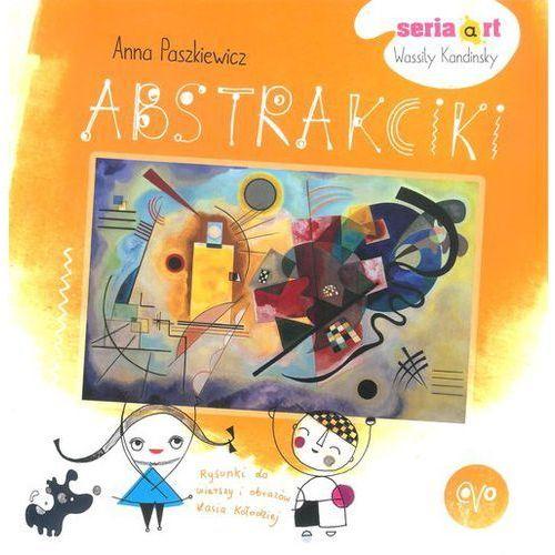 Książki dla dzieci, Abstrakciki - Anna Paszkiewicz (opr. miękka)