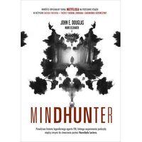 Reportaże, Mindhunter Tajemnice elitarnej jednostki FBI zajmującej się ściganiem seryjnych przestępców (opr. broszurowa)