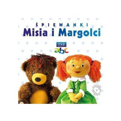 Piosenki dla dzieci, Śpiewanki Misia i Margolci + CD