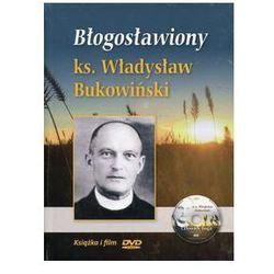 Błogosławiony ks. Władysław Bukowiński - Krzysztof Tadej