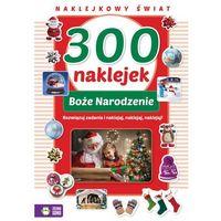 Ozdoby świąteczne, 300 naklejek na Boże Narodzenie - Praca zbiorowa
