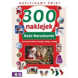 300 naklejek na Boże Narodzenie - Praca zbiorowa