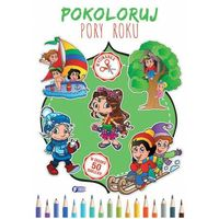 Książki dla dzieci, Pokoloruj pory roku (opr. miękka)