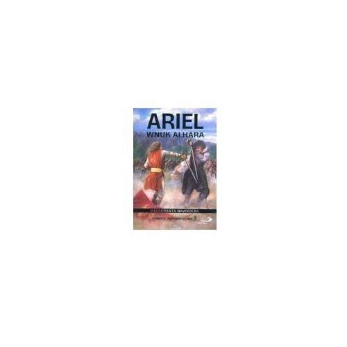 Literatura młodzieżowa, ARIEL. WNUK ALHARA. POWIEŚĆ ANTYMAGICZNA 3 (opr. broszurowa)