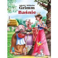 Książki dla dzieci, Baśnie - Jakub i Wilhelm Grimm (opr. twarda)