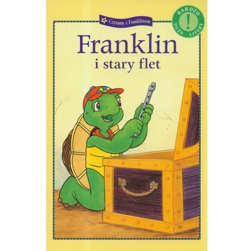 Książki dla dzieci, Czytamy z Franklinem. Franklin i stary flet (opr. miękka)