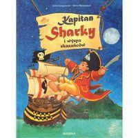 Książki dla dzieci, Kapitan Sharky I Wyspa Skazańców (opr. twarda)