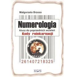 Numerologia. Klucz do poprzednich wcieleń (opr. broszurowa)