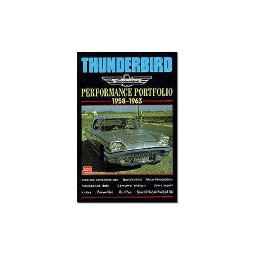 Biblioteka motoryzacji, Thunderbird Performance Portfolio 1958-1963