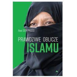 Prawdziwe oblicze islamu (opr. twarda)