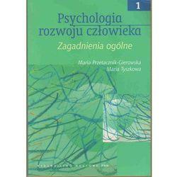 PSYCHOLOGIA ROZWOJU CZŁOWIEKA T.1 (oprawa miękka) (Książka) (opr. miękka)
