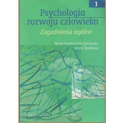 Paranauki i zjawiska paranormalne, PSYCHOLOGIA ROZWOJU CZŁOWIEKA T.1 (oprawa miękka) (Książka) (opr. miękka)