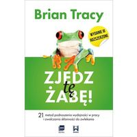 E-booki, Zjedz tę żabę! (wydanie III rozszerzone) - Brian Tracy (EPUB)