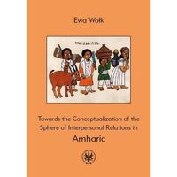 E-booki, Towards the Conceptualization of the Sphere of Interpersonal Relations in Amharic
