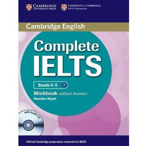 Książki do nauki języka, Complete IELTS Bands 4-5 Zeszyt Ćwiczeń Bez Odpowiedzi Plus Audio CD (opr. miękka)