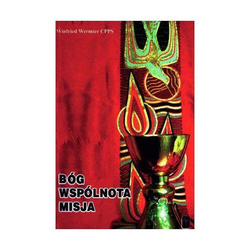 Książki religijne, Bóg Wspólnota Misja (opr. miękka)