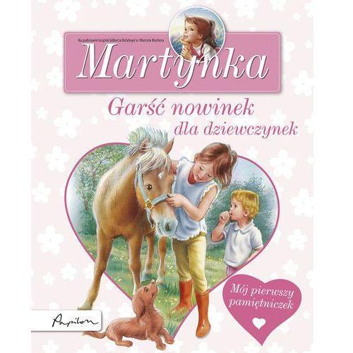 Literatura młodzieżowa, Martynka. Garść nowinek dla dziewczynek (opr. twarda)