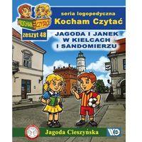 Książki dla dzieci, Kocham czytać zeszyt 48. Jagoda i Janek w Kielc... (opr. broszurowa)
