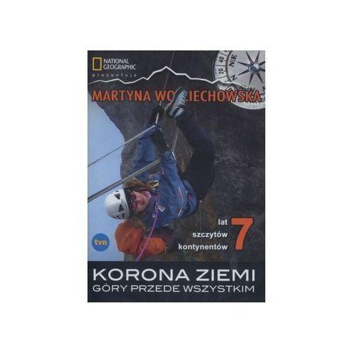 Filmy dokumentalne, Korona ziemi. Góry przede wszystkim - Martyna Wojciechowska