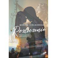 Literatura kobieca, obyczajowa, romanse, Rozliczenie - monika ziółkowska