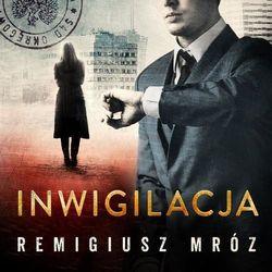 Inwigilacja - Remigiusz Mróz (MP3)
