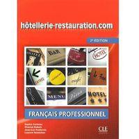 Książki do nauki języka, Hotellerie-restauration.com francais professionnel (opr. miękka)