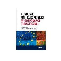 Fundusze Unii Europejskiej w gospodarce turystycznej
