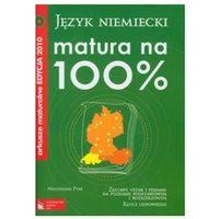 Książki do nauki języka, Język niemiecki matura na 100% arkusze maturalne edycja 2010 + Cd (opr. miękka)