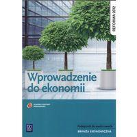 Leksykony techniczne, Wprowadzenie do ekonomii Podręcznik do nauki zawodu (opr. miękka)