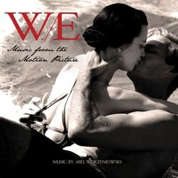 W. E. - Music From The Motion Picture