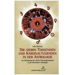 Die sieben Todsünden und Kardinaltugenden in der Astrologie Dimitrov, Julia