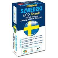 Książki do nauki języka, FISZKI Szwedzki 600 Fiszek. Trening dla Znających Podstawy + CD (opr. kartonowa)