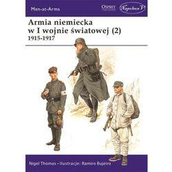 Armia niemiecka w I wojnie światowej (2) 1915-1917 (opr. broszurowa)