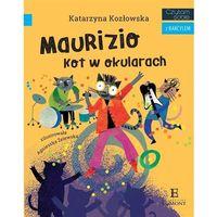 Książki dla dzieci, Maurizio - kot w okularach. czytam sobie z bakcylem (opr. miękka)