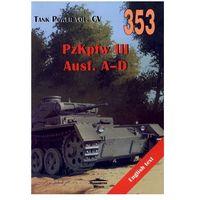 Historia, 353 PzKpfw III Ausf.A-D - Janusz Ledwoch (opr. miękka)