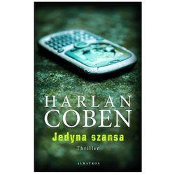 Jedyna szansa - Harlan Coben - książka (opr. broszurowa)
