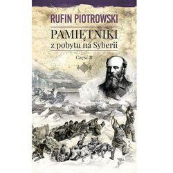 Pamiętniki z pobytu na Syberii Część 2 - (opr. twarda)