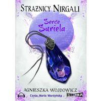 Audiobooki, Strażnicy Nirgali. Tom 1 Serce Suriela - Agnieszka Wojdowicz