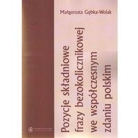 E-booki, Pozycje składniowe frazy bezokolicznikowej we współczesnym zdaniu polskim
